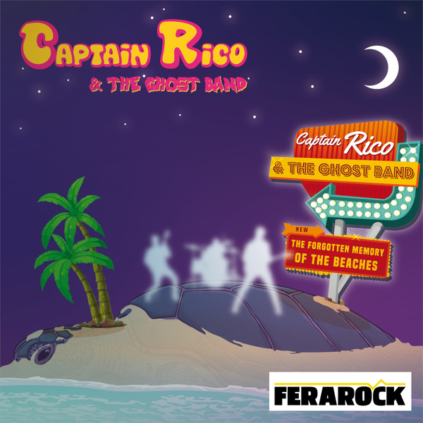 « The Forgotten Memory of the Beaches » de  Captain Rico and the Ghost Band
