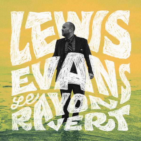 Lewis Evans –  Nouvel EP Le Rayon Vert