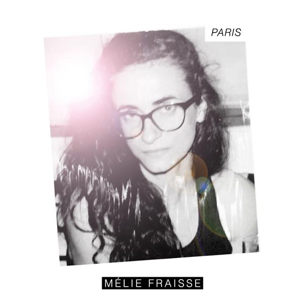 """Mélie Fraisse sort le clip de """"Paris"""""""