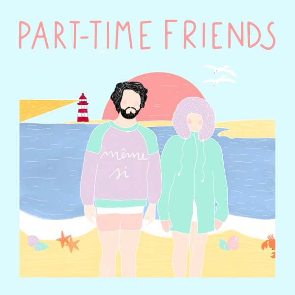 "Part-Time Friends dévoile le clip de son nouveau single ""Même Si"""