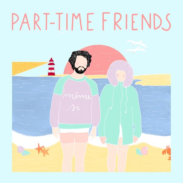 """Part-Time Friendsdévoile le clip de son nouveau single""""Même Si"""""""
