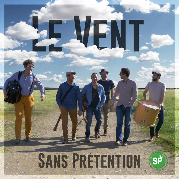 "Sans Prétention sort son nouveau single ""Le Vent"""